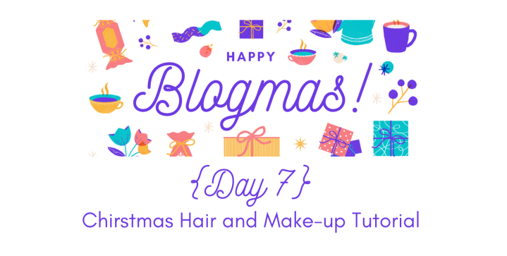 Christmas Hair and Make-up Tutorial | 12 Days of Blogmas {Day 7}