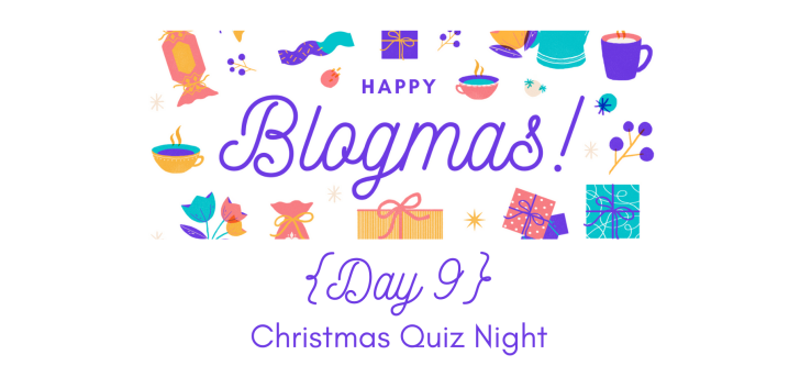 Christmas Quiz Night | 12 Days of Blogmas {Day 9}