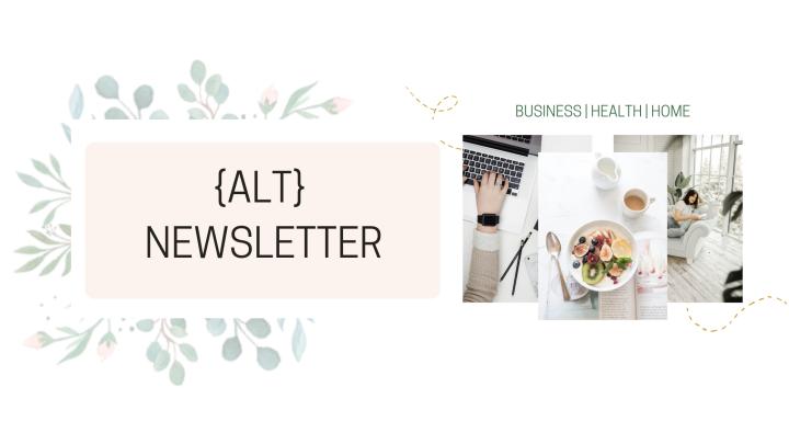ALT Newsletter {June 2021} | Instagram Live, A New Endeavour + June ProductLaunch
